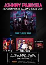 """JOHNNY PANDORA NEW ALBUM 『TIME TO BE A STAR』 RELEASE EVENT"""