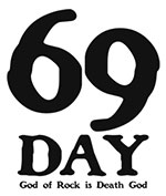 "shibuya CYCLONE presents ""69DAY~GOD OF ROCK IS DEATH GOD~"""