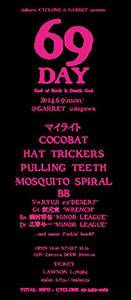 "shibuya CYCLONE & GARRET presents"" 69DAY ~God of Rock is Death God~"""